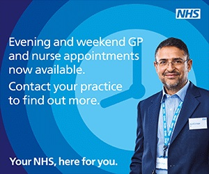 Evening and weekend GP and nurse appointments now available.  Contact your practice to find out more